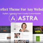 Mengulas Astra Theme, Tema Untuk Desain Web WordPress